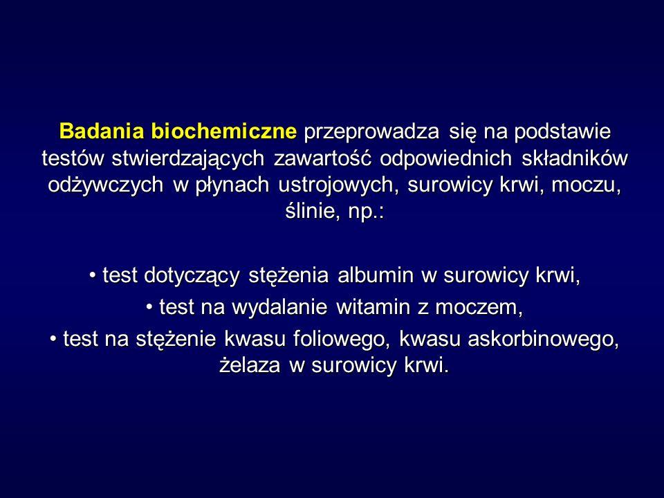 • test dotyczący stężenia albumin w surowicy krwi,