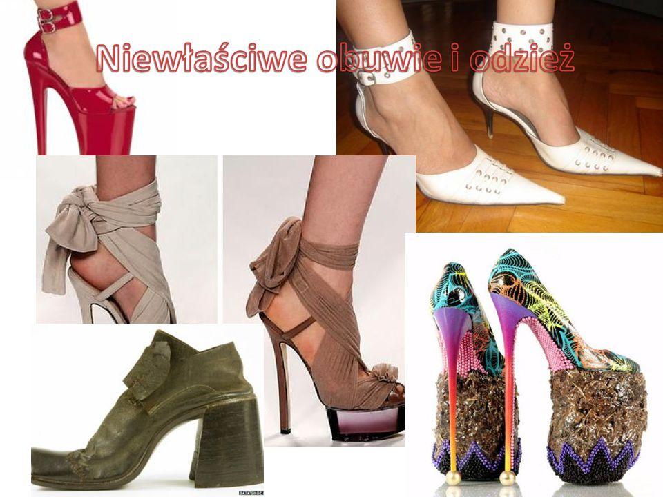 Niewłaściwe obuwie i odzież