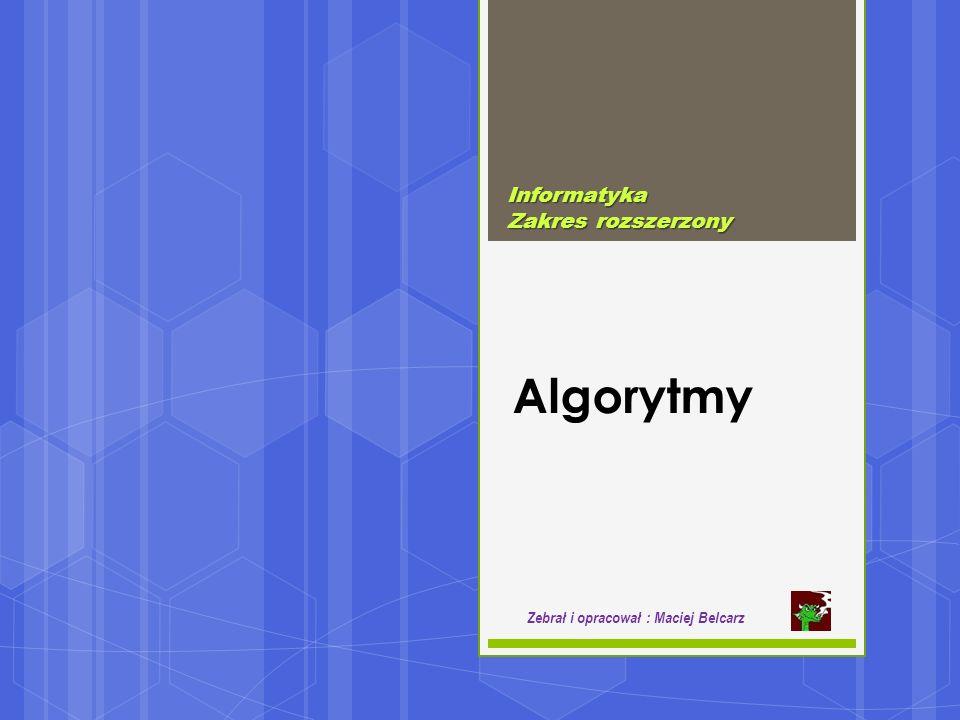 Algorytmy Informatyka Zakres rozszerzony