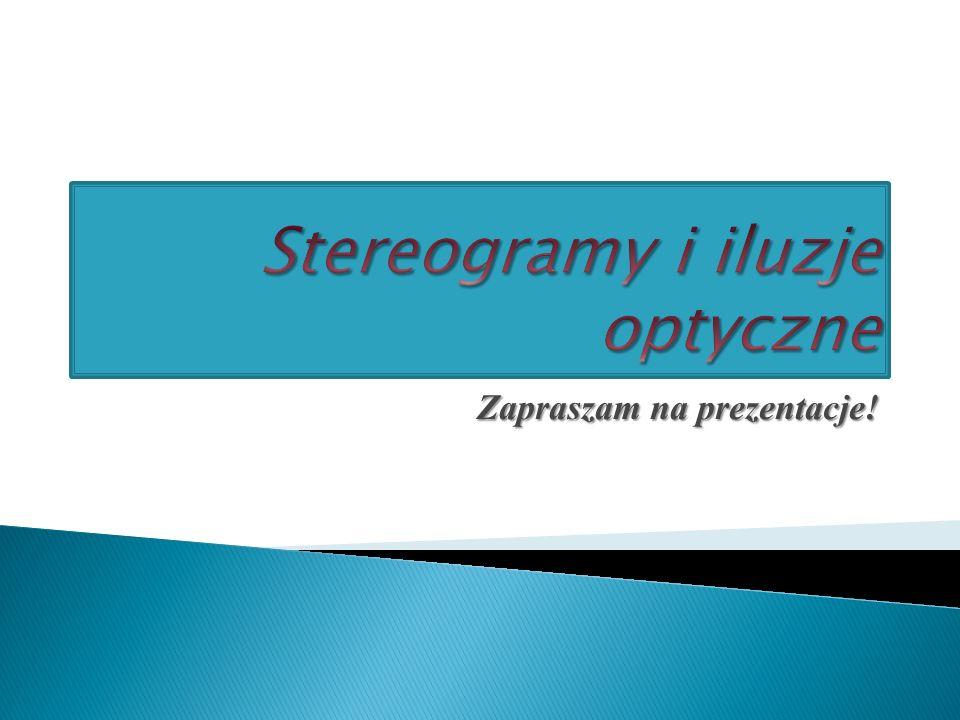 Stereogramy i iluzje optyczne