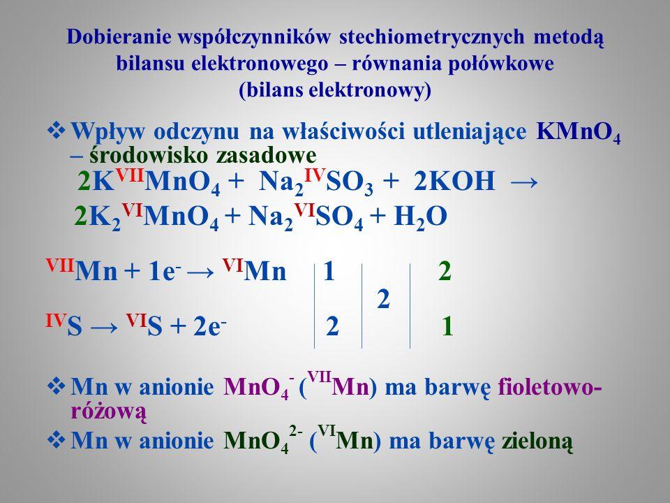Dobieranie współczynników stechiometrycznych metodą bilansu elektronowego – równania połówkowe (bilans elektronowy)