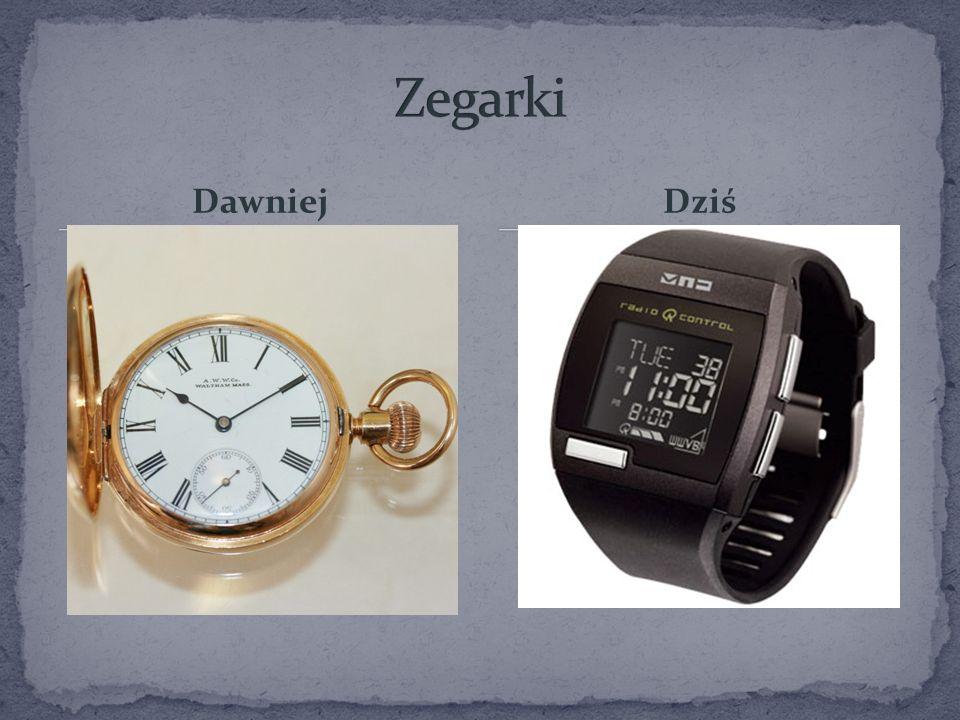 Zegarki Dawniej Dziś