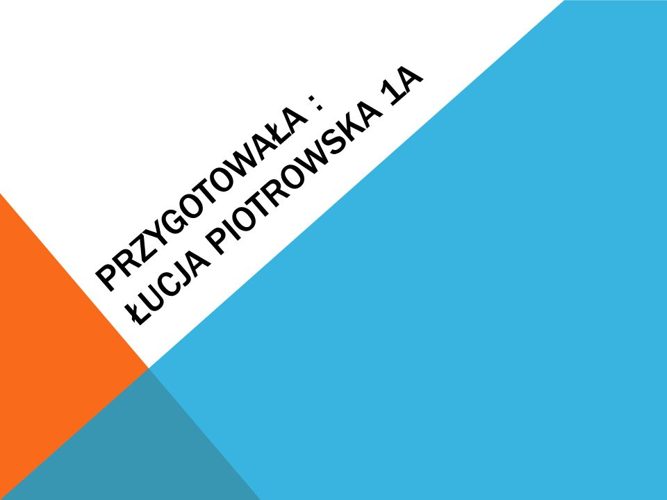 PrzyGOTOWAŁA : Łucja piotrowska 1a