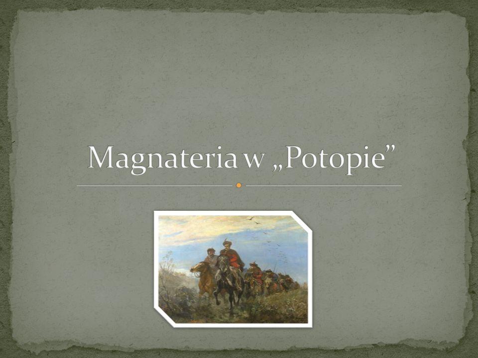 """Magnateria w """"Potopie"""