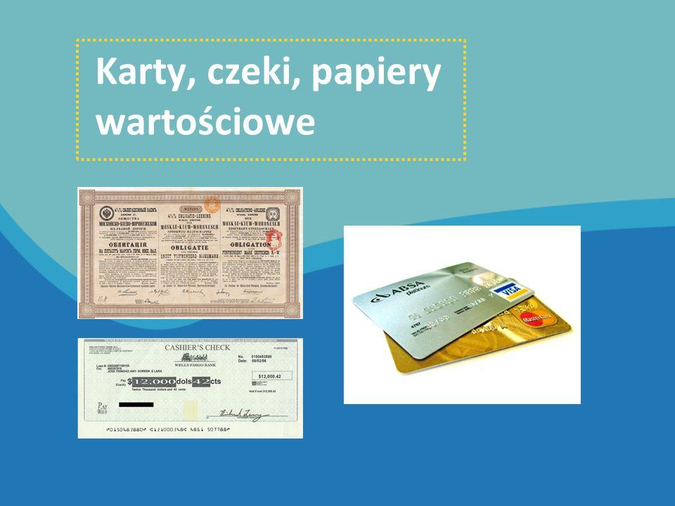 Karty, czeki, papiery wartościowe