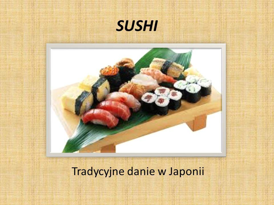 SUSHI Tradycyjne danie w Japonii