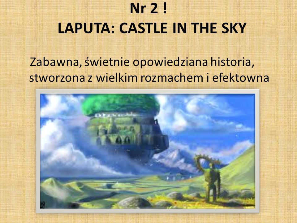 Nr 2 ! LAPUTA: CASTLE IN THE SKY