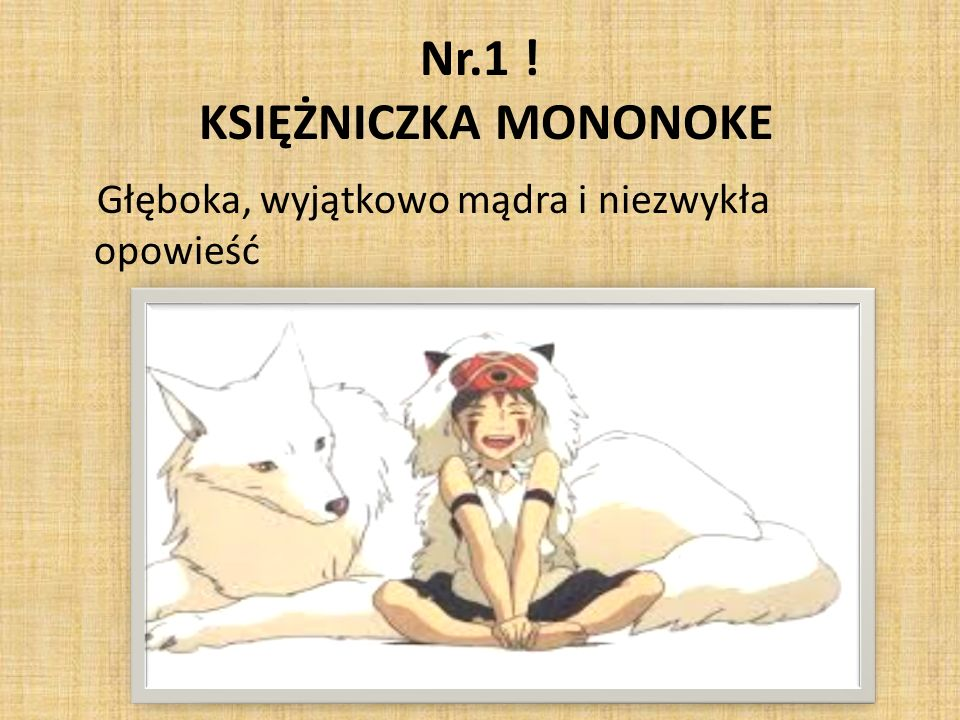 Nr.1 ! KSIĘŻNICZKA MONONOKE