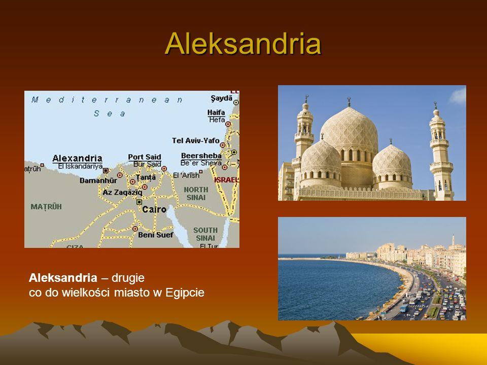 Aleksandria Aleksandria – drugie co do wielkości miasto w Egipcie