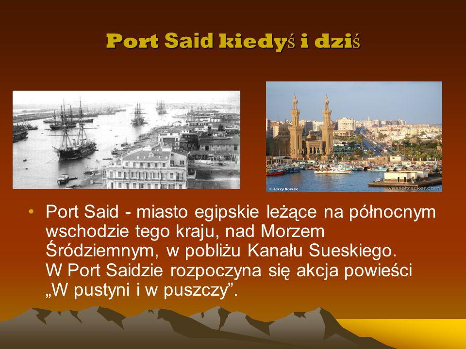 Port Said kiedyś i dziś