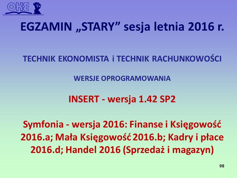 """EGZAMIN """"STARY sesja letnia 2016 r."""