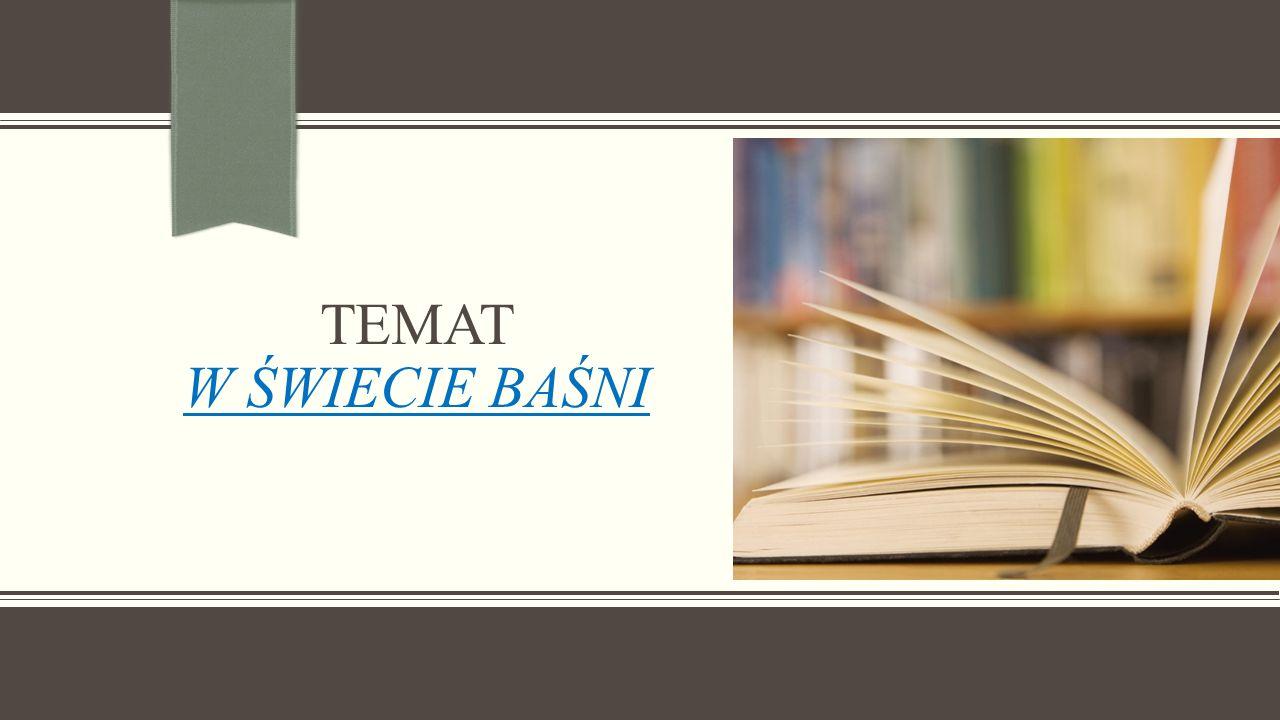 Temat W świecie Baśni