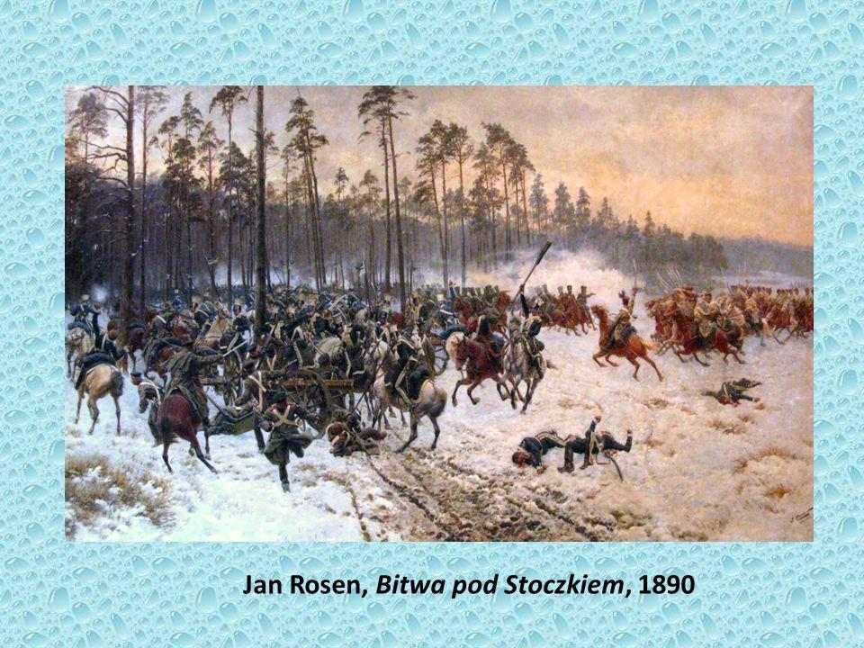 Jan Rosen, Bitwa pod Stoczkiem, 1890