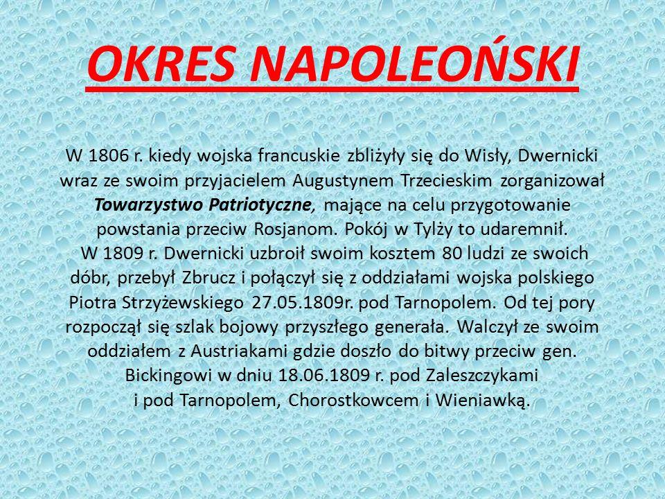 i pod Tarnopolem, Chorostkowcem i Wieniawką.