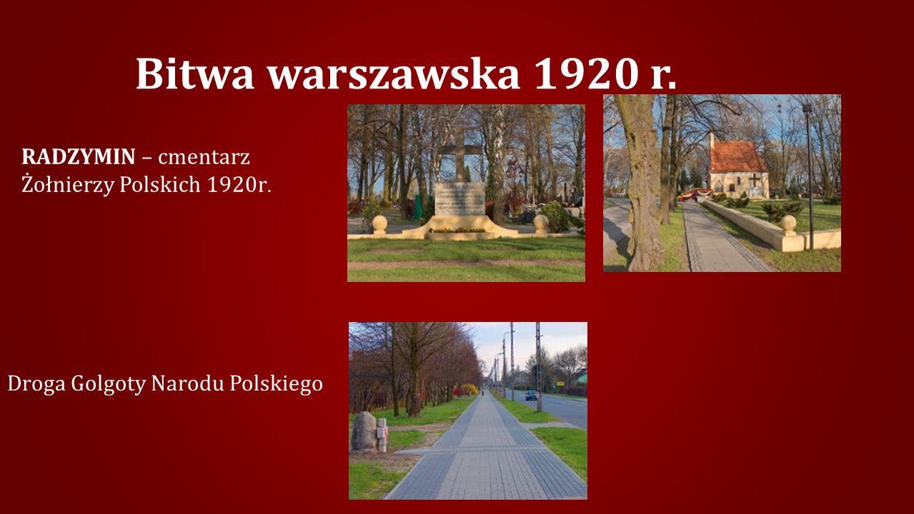 Bitwa warszawska 1920 r. RADZYMIN – cmentarz Żołnierzy Polskich 1920r.