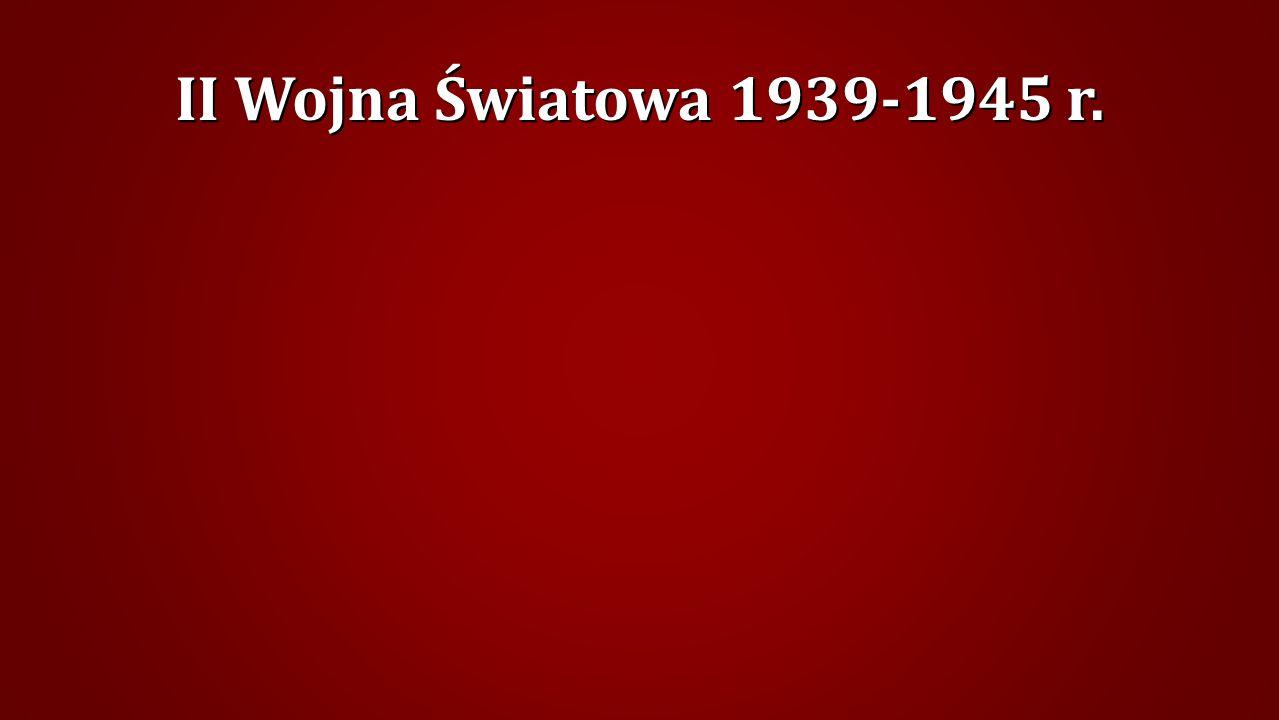 II Wojna Światowa 1939-1945 r.