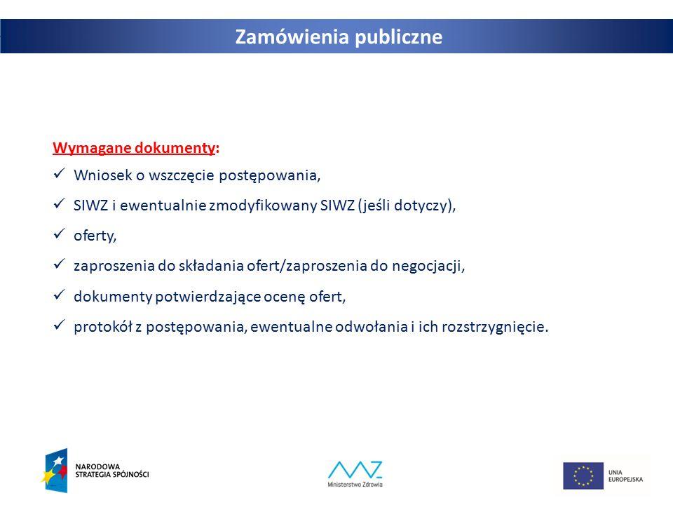 Zamówienia publiczne Wymagane dokumenty: