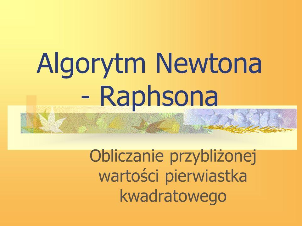 Algorytm Newtona - Raphsona