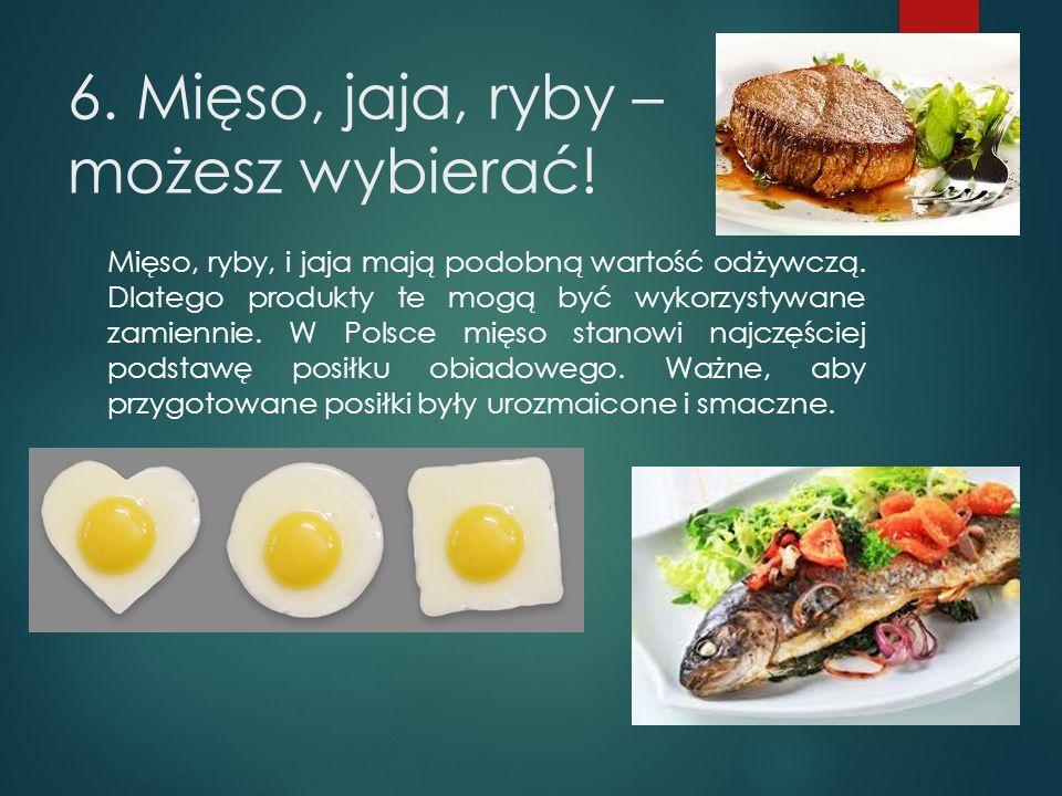 6. Mięso, jaja, ryby – możesz wybierać!