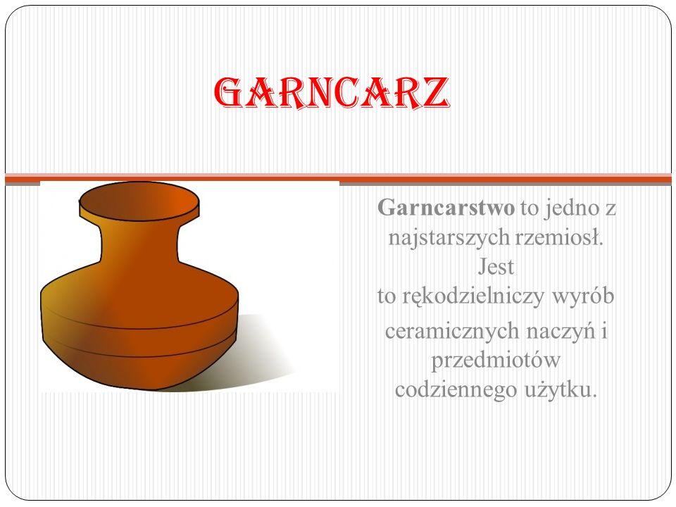 ceramicznych naczyń i przedmiotów codziennego użytku.