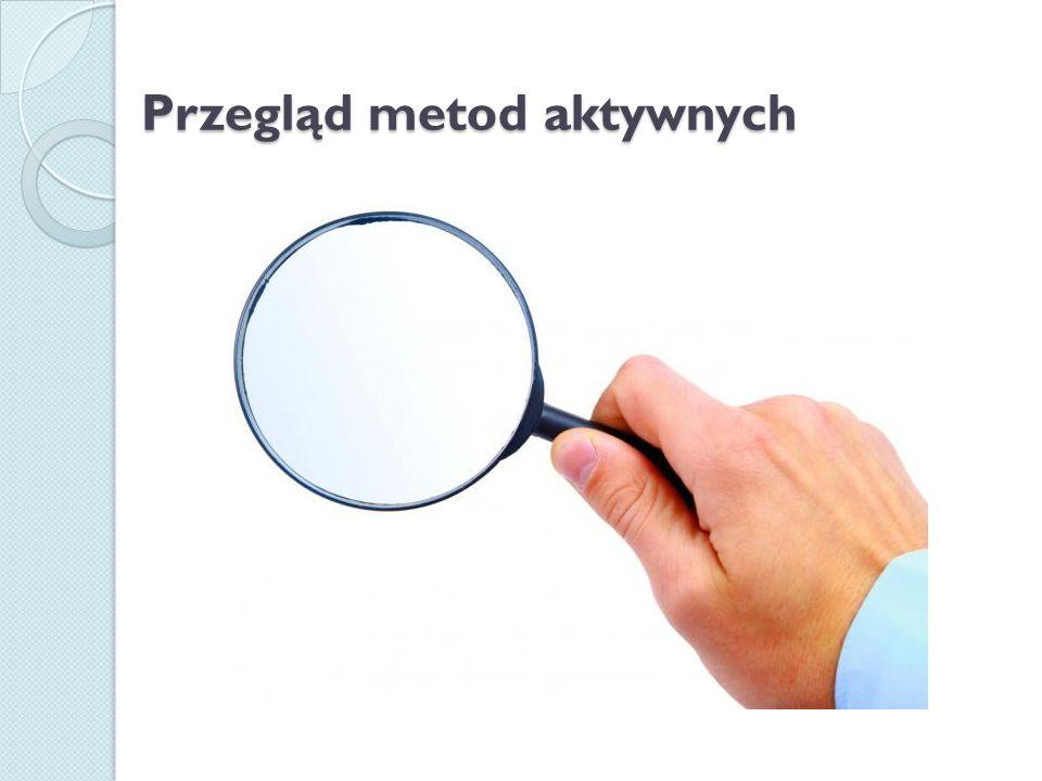 Przegląd metod aktywnych