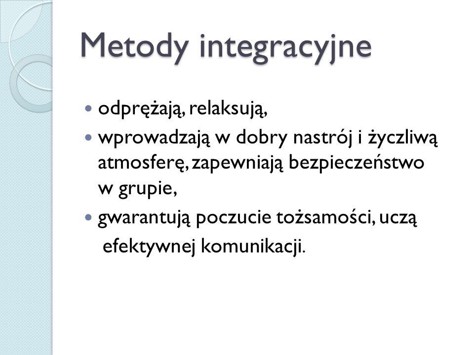 Metody integracyjne odprężają, relaksują,