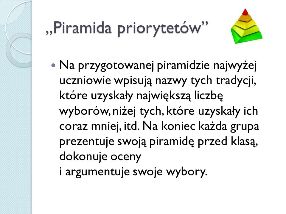 """Piramida priorytetów"