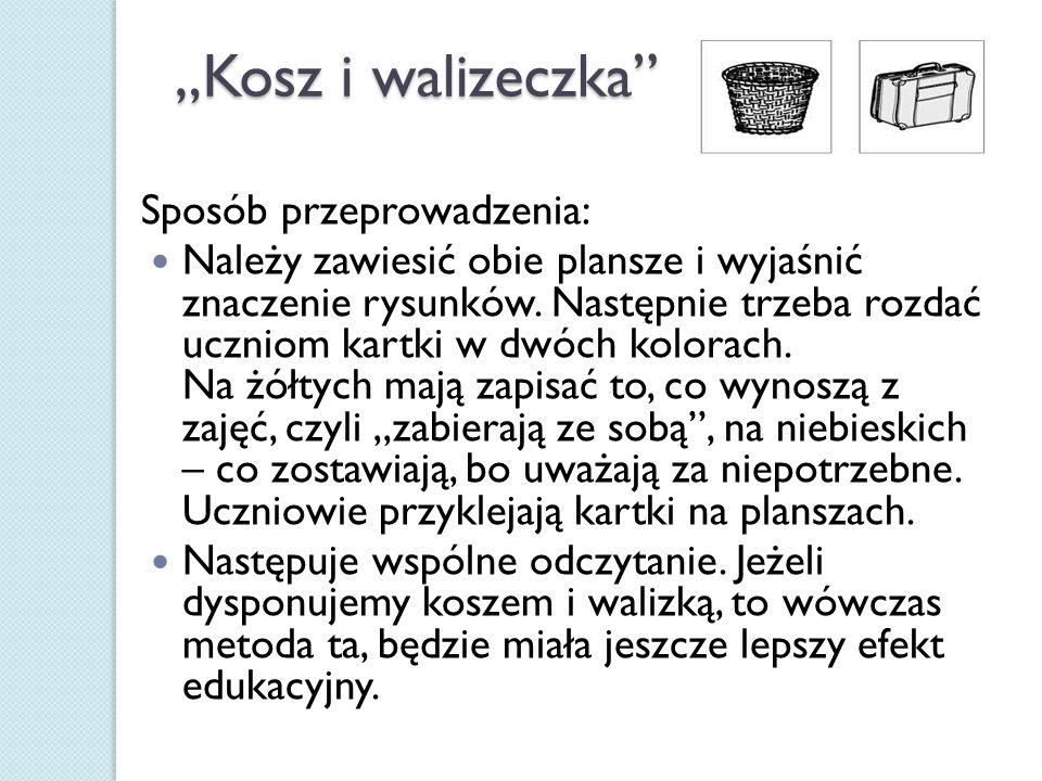 """""""Kosz i walizeczka Sposób przeprowadzenia:"""