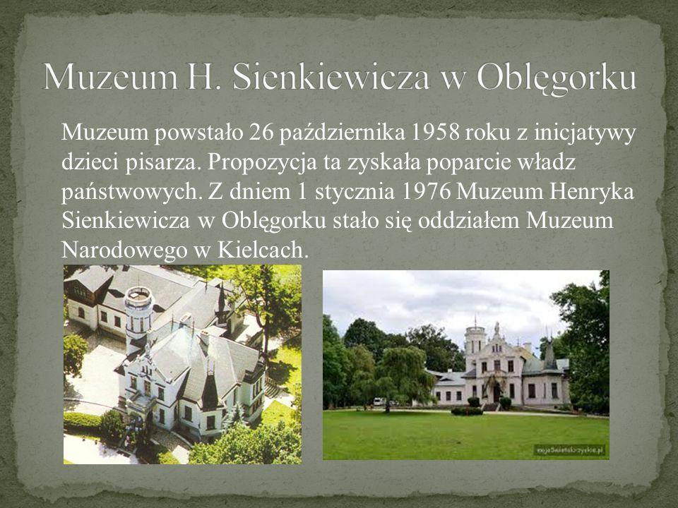 Muzeum H. Sienkiewicza w Oblęgorku