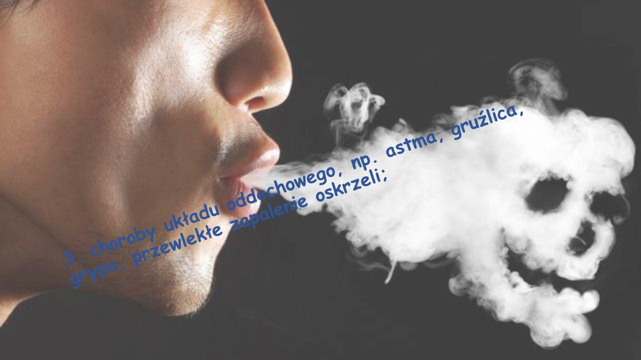3. choroby układu oddechowego, np