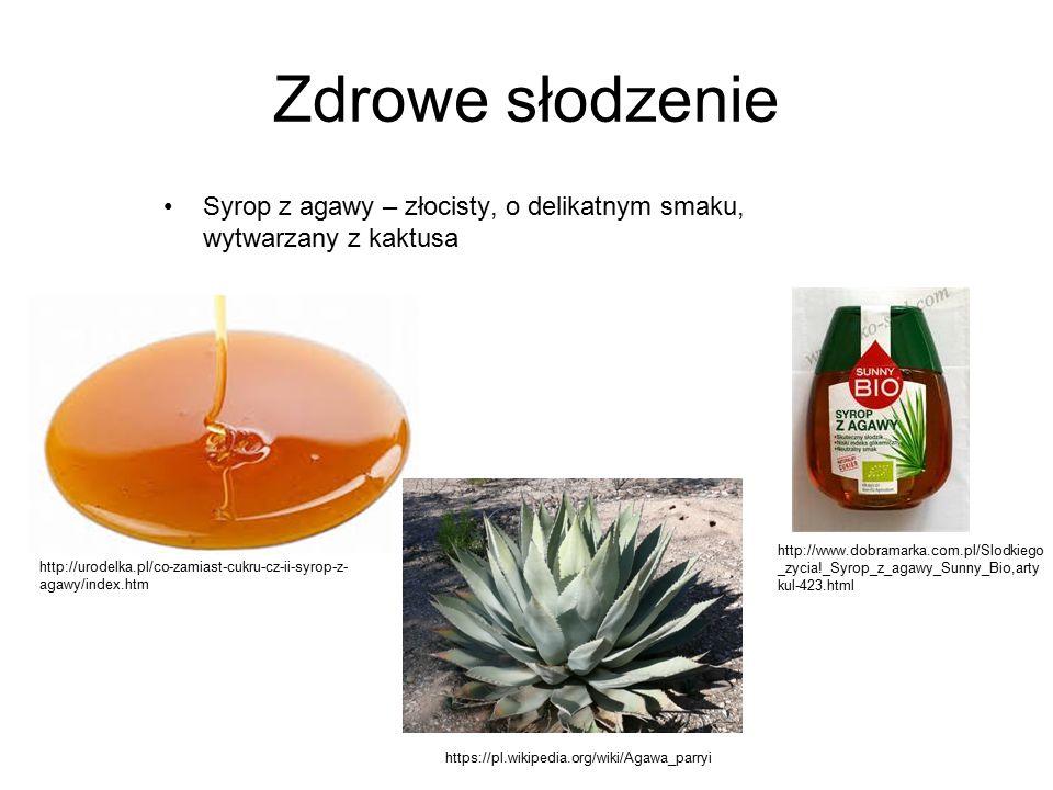 Zdrowe słodzenie Syrop z agawy – złocisty, o delikatnym smaku, wytwarzany z kaktusa.
