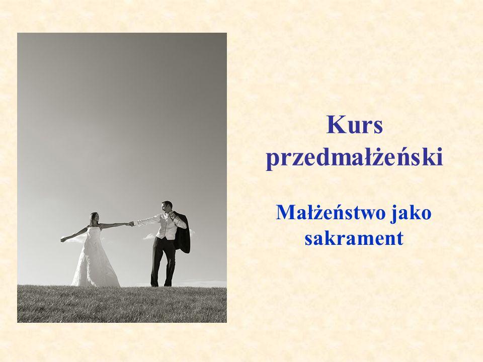 Małżeństwo jako sakrament