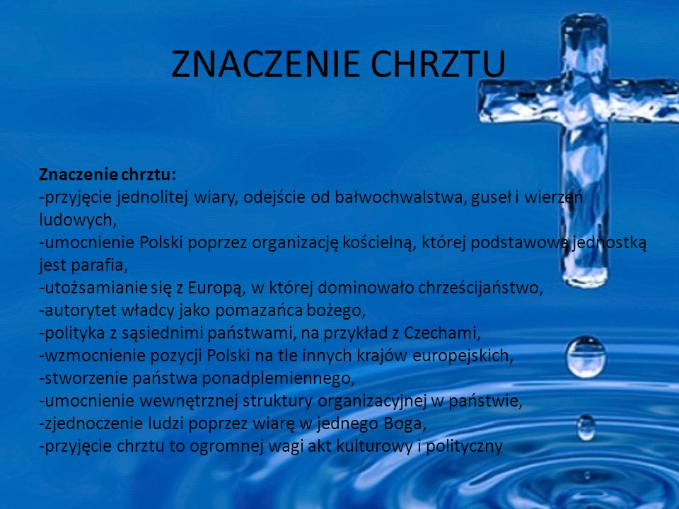 ZNACZENIE CHRZTU Znaczenie chrztu: