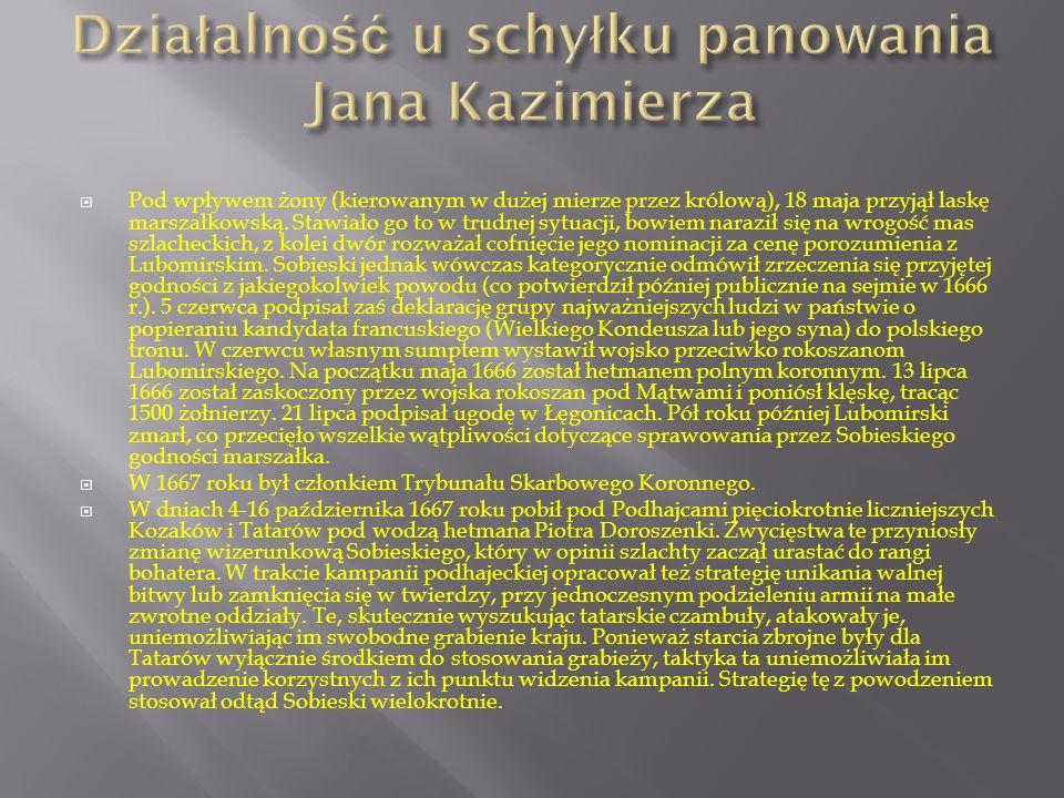 Działalność u schyłku panowania Jana Kazimierza