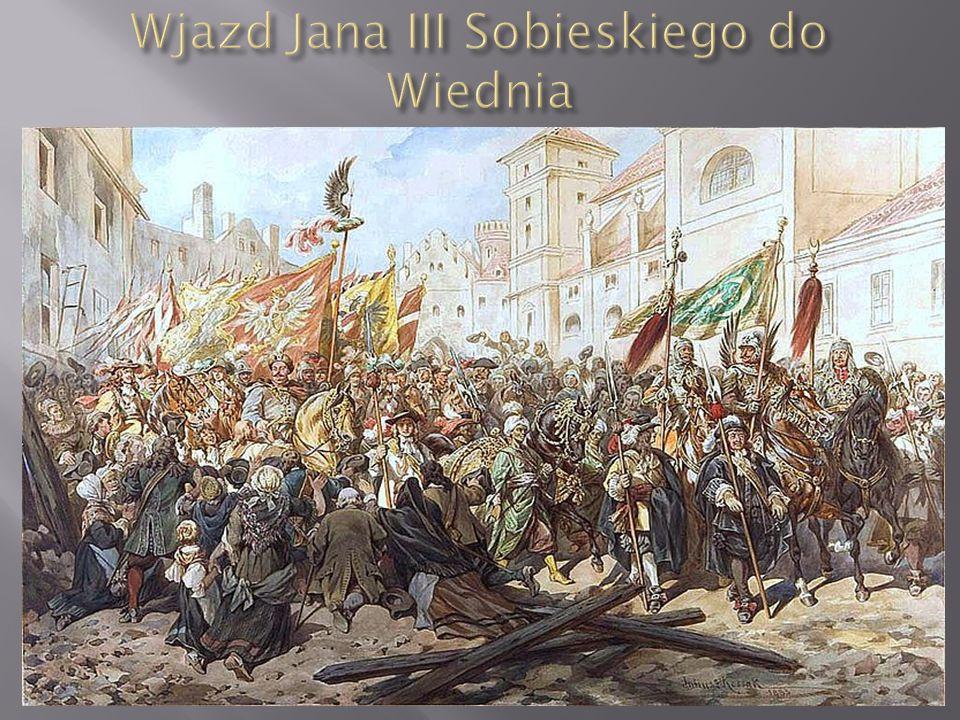 Wjazd Jana III Sobieskiego do Wiednia
