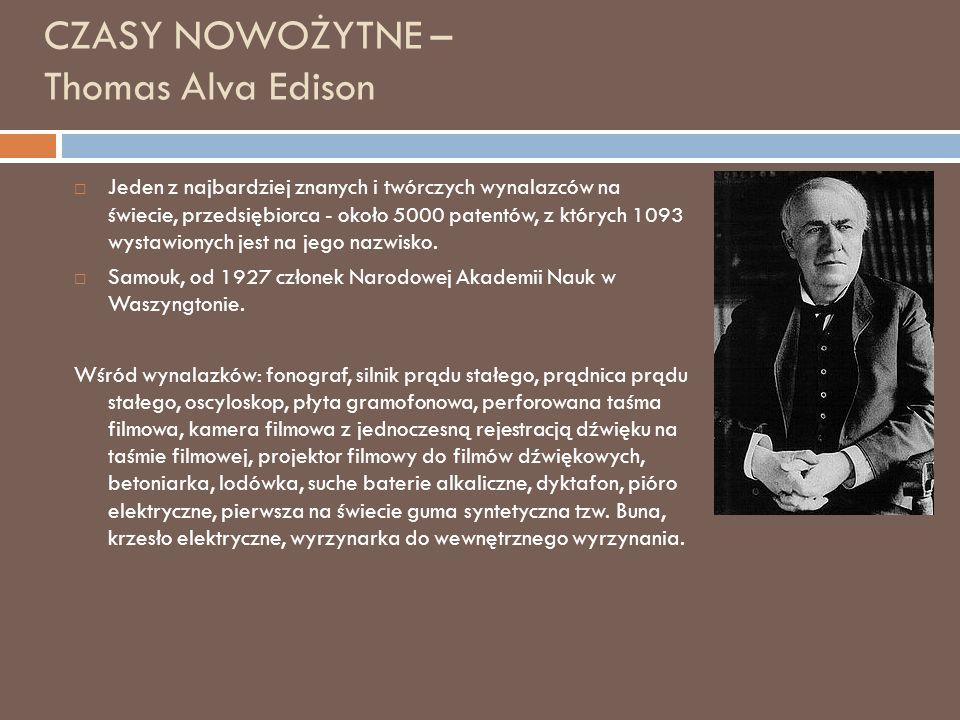 CZASY NOWOŻYTNE – Thomas Alva Edison