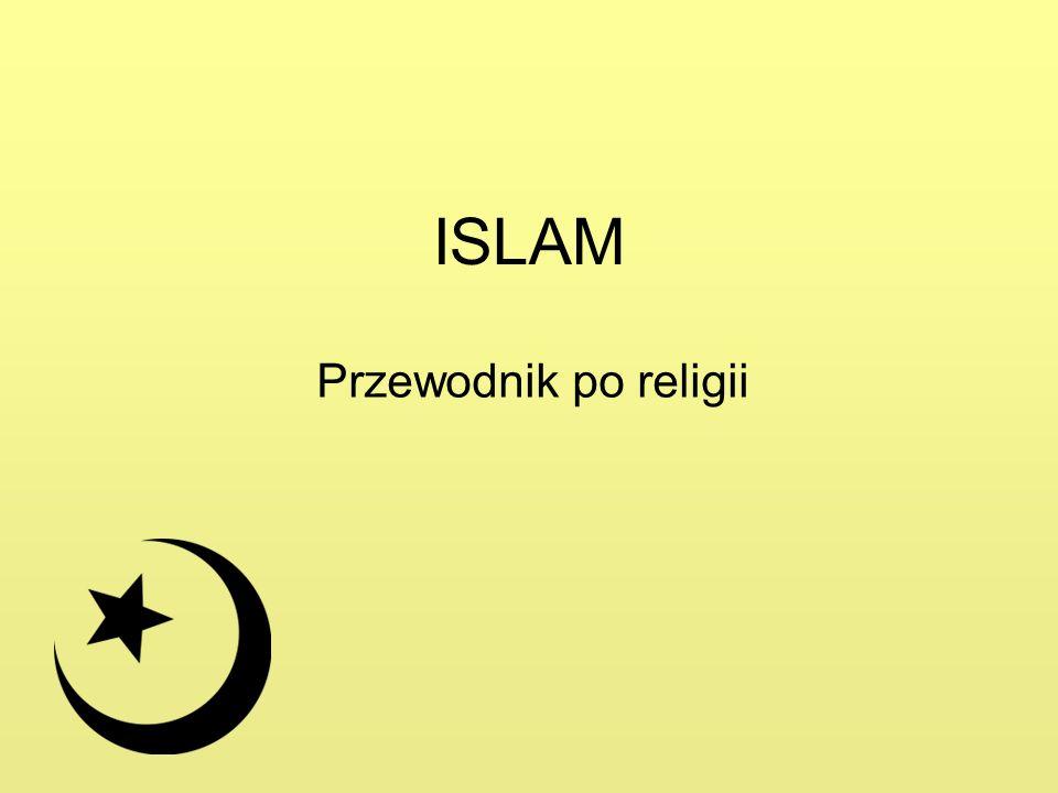 ISLAM Przewodnik po religii