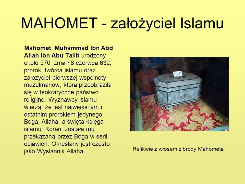 MAHOMET - założyciel Islamu