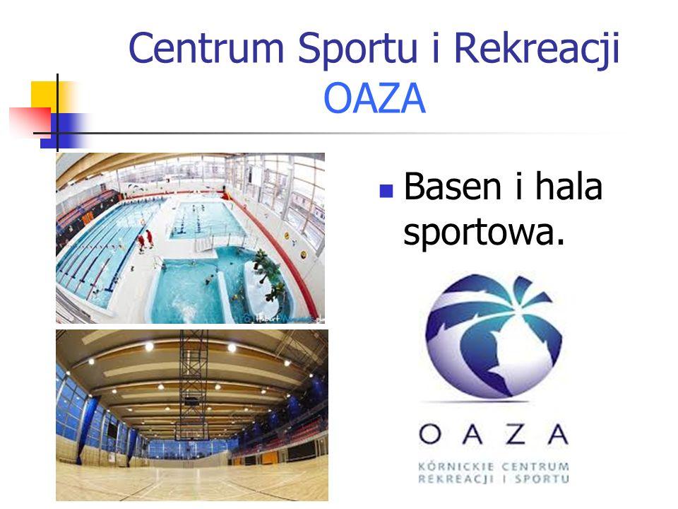 Centrum Sportu i Rekreacji OAZA