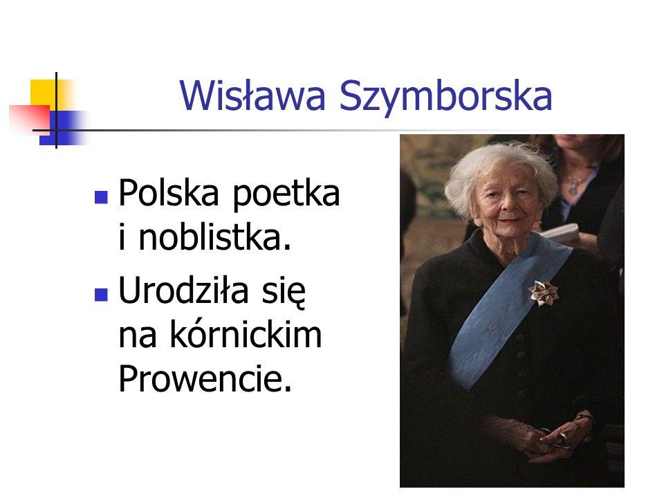 Wisława Szymborska Polska poetka i noblistka.