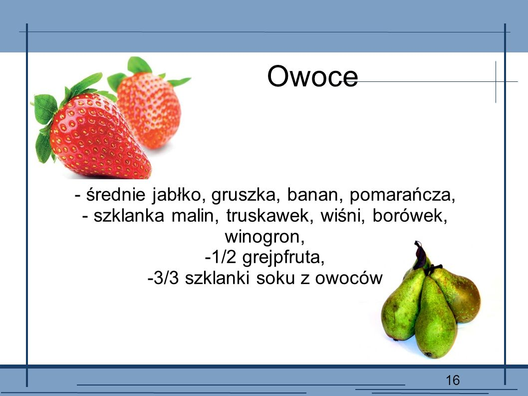 Owoce - średnie jabłko, gruszka, banan, pomarańcza,