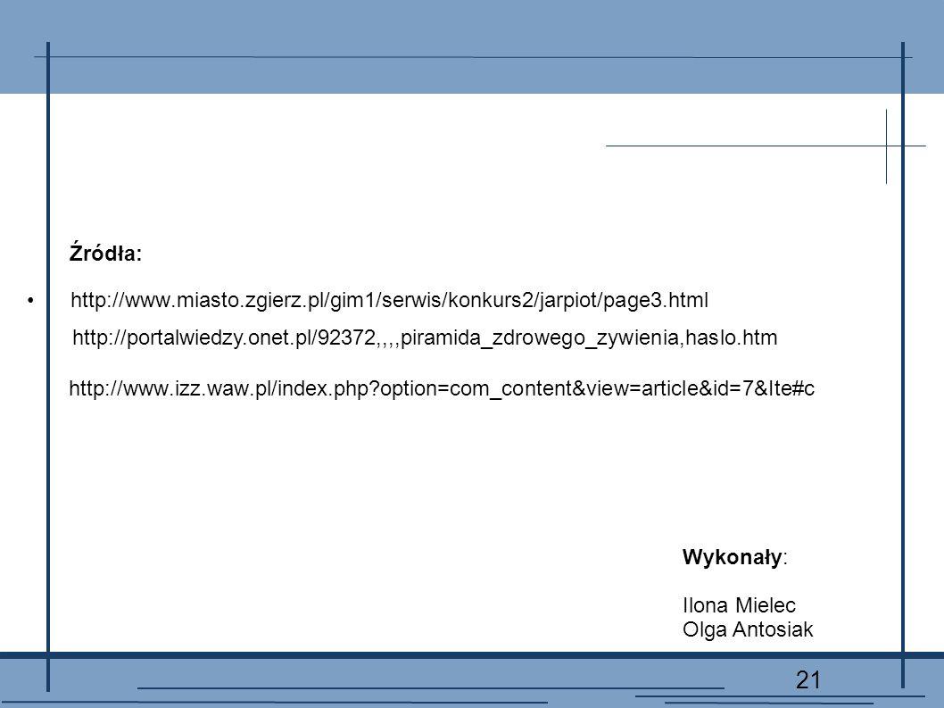 Źródła: http://www.miasto.zgierz.pl/gim1/serwis/konkurs2/jarpiot/page3.html.