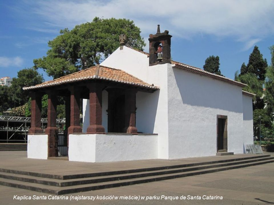 Kaplica Santa Catarina (najstarszy kościół w mieście) w parku Parque de Santa Catarina