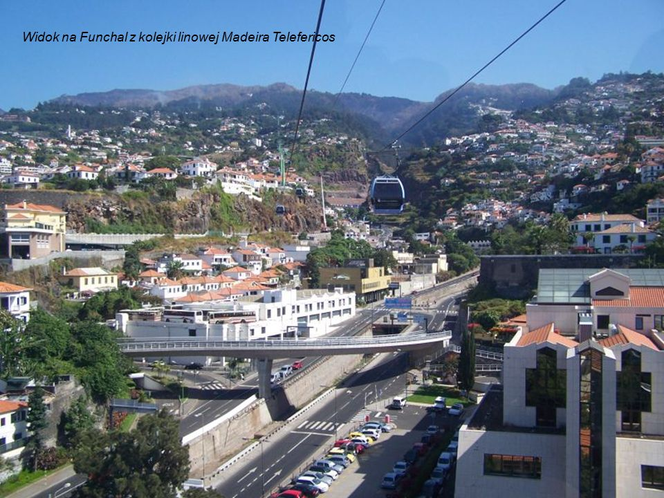 Widok na Funchal z kolejki linowej Madeira Telefericos
