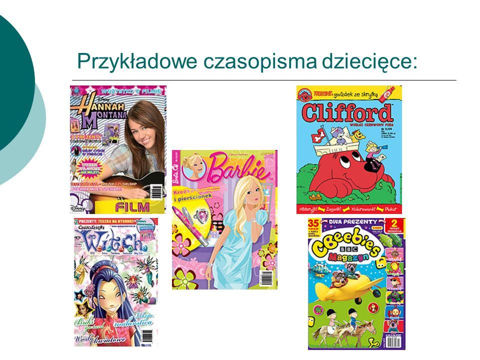 Przykładowe czasopisma dziecięce: