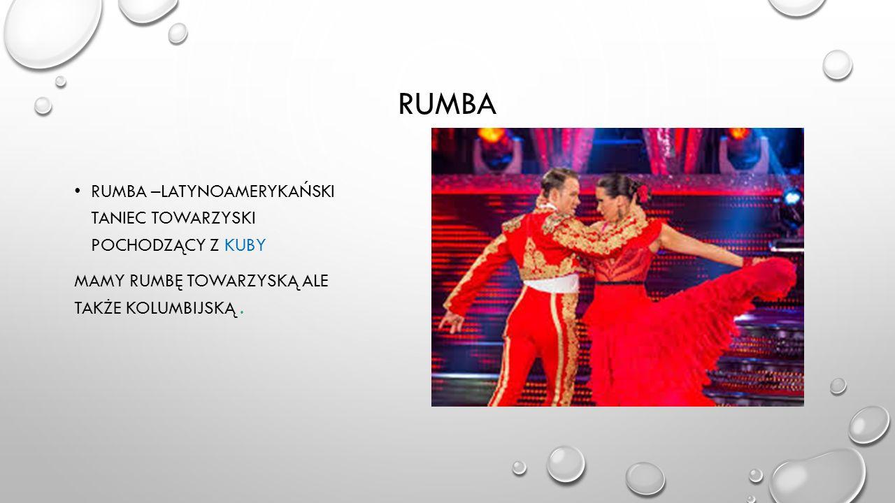 Rumba Rumba –latynoamerykański taniec towarzyski pochodzący z kuby