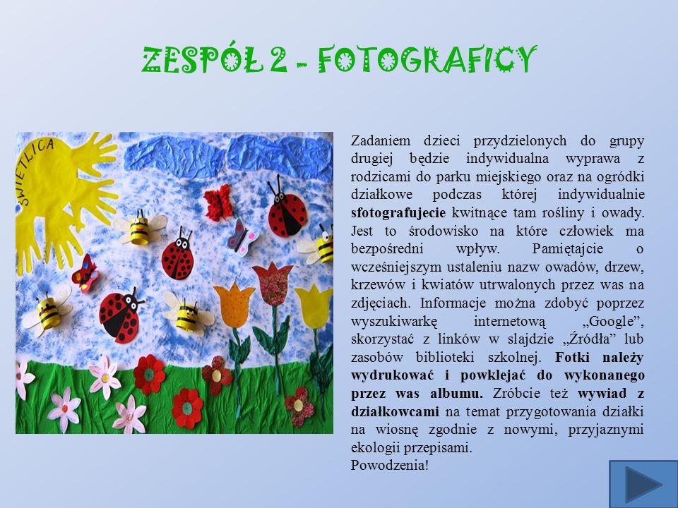 ZESPÓŁ 2 - FOTOGRAFICY