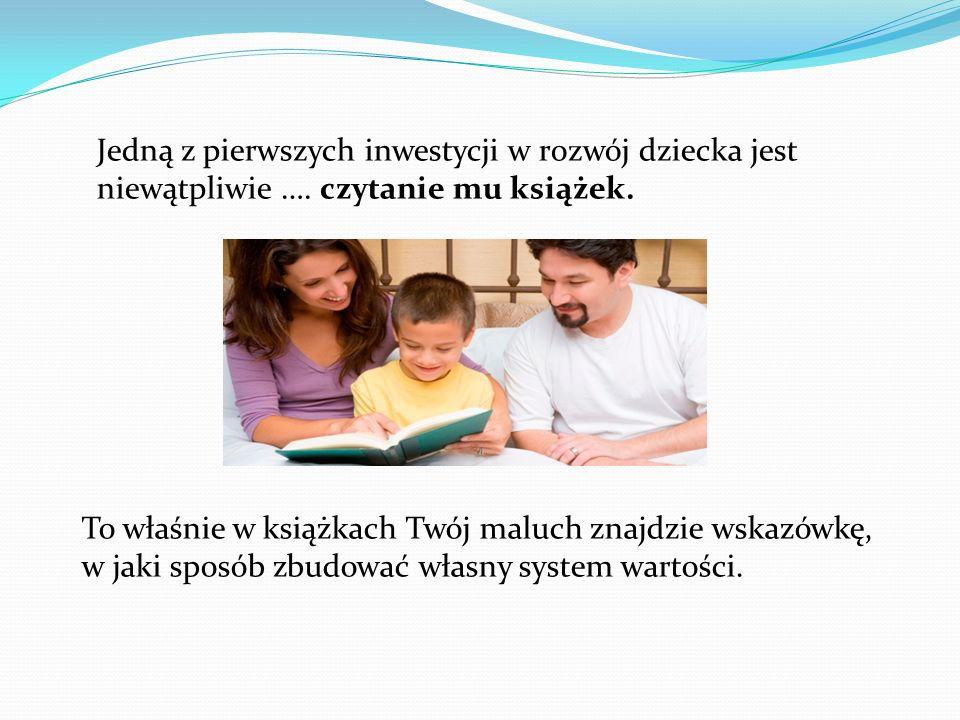 Jedną z pierwszych inwestycji w rozwój dziecka jest niewątpliwie …
