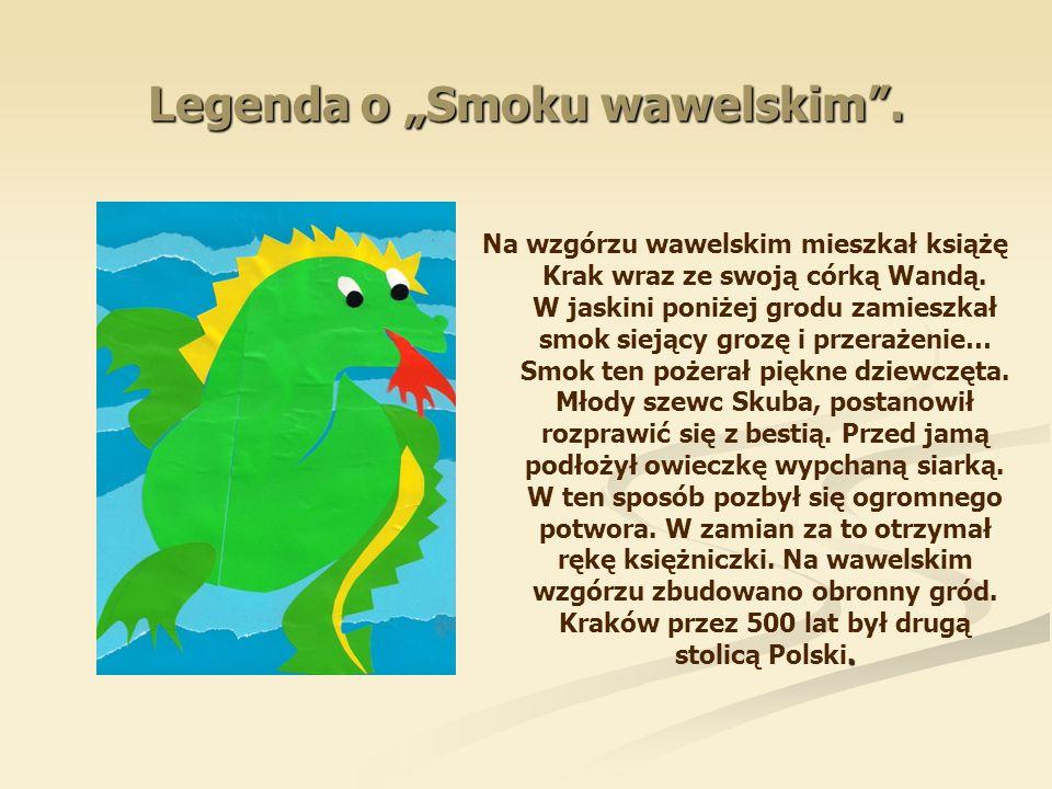 """Legenda o """"Smoku wawelskim ."""