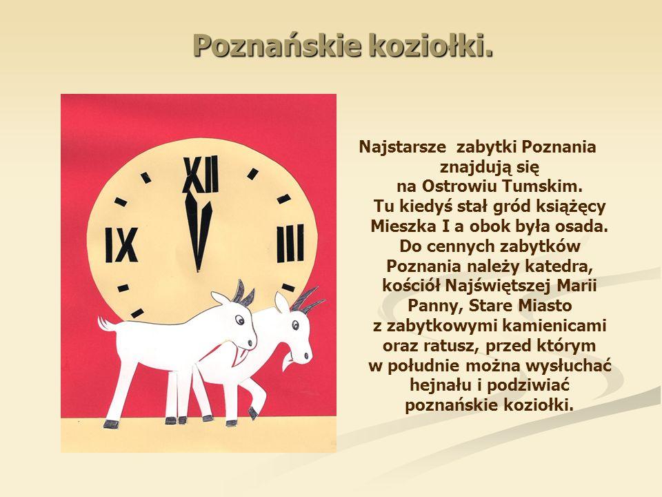 Poznańskie koziołki.